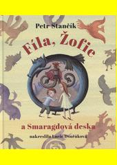 Fíla, Žofie a Smaragdová deska  (odkaz v elektronickém katalogu)