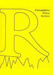 Retrospektiva : Bartlová (odkaz v elektronickém katalogu)
