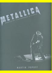 Metallica : kompletní ilustrovaná historie  (odkaz v elektronickém katalogu)