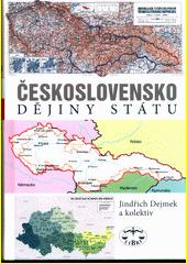 Československo : dějiny státu  (odkaz v elektronickém katalogu)