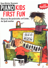 Piano Kids : First Fun (odkaz v elektronickém katalogu)
