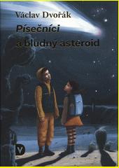 Písečníci a bludný asteroid : dobrodružný sci-fi román pro děti a mládež  (odkaz v elektronickém katalogu)