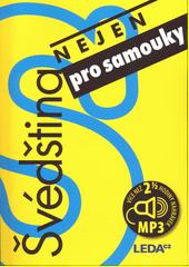 Švédština nejen pro samouky  (odkaz v elektronickém katalogu)