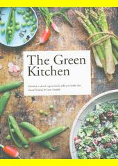 The green kitchen : lahodná a zdravá vegetariánská jídla pro každý den  (odkaz v elektronickém katalogu)