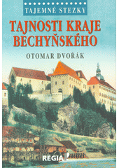 Tajnosti kraje bechyňského  (odkaz v elektronickém katalogu)