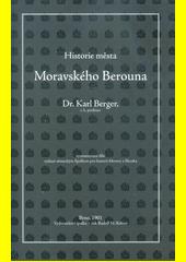 Historie města Moravského Berouna  (odkaz v elektronickém katalogu)
