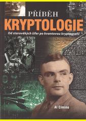 Příběh kryptologie : od starověkých šifer po kvantovou kryptografii  (odkaz v elektronickém katalogu)