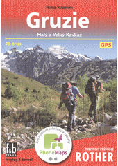 Gruzie : Malý a Velký Kavkaz : 45 tras  (odkaz v elektronickém katalogu)
