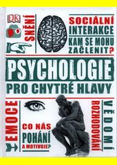 Psychologie pro chytré hlavy  (odkaz v elektronickém katalogu)