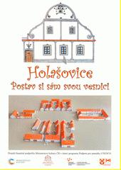 Holašovice : postav si sám svou vesnici  (odkaz v elektronickém katalogu)