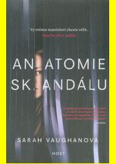 Anatomie skandálu  (odkaz v elektronickém katalogu)
