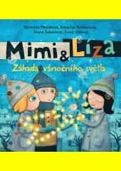 Mimi & Líza. Záhada vánočního světla  (odkaz v elektronickém katalogu)