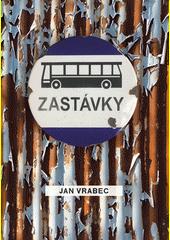 Zastávky  (odkaz v elektronickém katalogu)