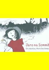 Jaro na Sommě  (odkaz v elektronickém katalogu)