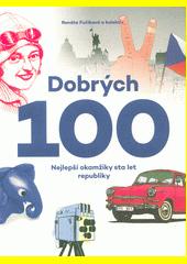 Dobrých 100  (odkaz v elektronickém katalogu)
