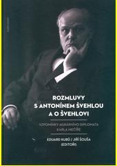 Rozmluvy s Antonínem Švehlou a o Švehlovi : vzpomínky agrárního diplomata Karla Mečíře : historicko-kritická edice  (odkaz v elektronickém katalogu)