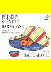 Příběhy štěněte Barnabáše  (odkaz v elektronickém katalogu)