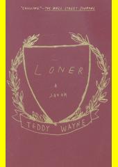 Loner  (odkaz v elektronickém katalogu)