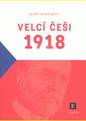 Velcí Češi první republiky  (odkaz v elektronickém katalogu)