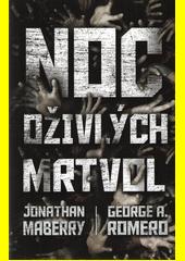 Noc oživlých mrtvol  (odkaz v elektronickém katalogu)
