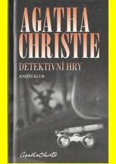 Detektivní hry  (odkaz v elektronickém katalogu)