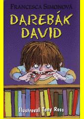 Darebák David  (odkaz v elektronickém katalogu)