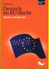 Deutsch im EU-Recht : Themen und Sprache  (odkaz v elektronickém katalogu)