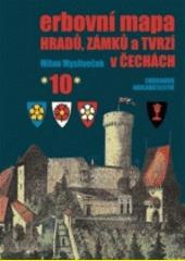 Erbovní mapa hradů, zámků a tvrzí v Čechách. (10)  (odkaz v elektronickém katalogu)