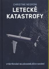 Letecké katastrofy  (odkaz v elektronickém katalogu)