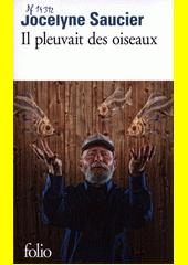 Il pleuvait des oiseaux  (odkaz v elektronickém katalogu)