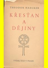 Křesťan a dějiny  (odkaz v elektronickém katalogu)