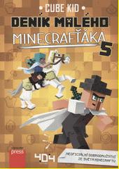 Deník malého Minecrafťáka 5  (odkaz v elektronickém katalogu)