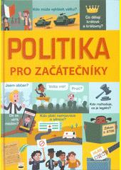 Politika pro začátečníky  (odkaz v elektronickém katalogu)