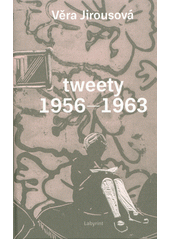 Tweety 1956-1963  (odkaz v elektronickém katalogu)