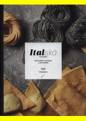 Italská kuchařka  (odkaz v elektronickém katalogu)
