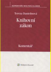 Knihovní zákon : komentář  (odkaz v elektronickém katalogu)