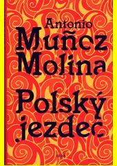 Polský jezdec  (odkaz v elektronickém katalogu)