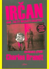 Irčan, aneb,  Tak vy malujete kvartýry  : mafiánský příběh  (odkaz v elektronickém katalogu)
