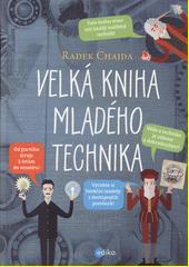 Velká kniha mladého technika  (odkaz v elektronickém katalogu)