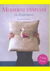 Moderní vyšívání ze Zašívárny  (odkaz v elektronickém katalogu)
