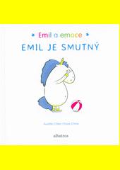 Emil a emoce. Emil je smutný  (odkaz v elektronickém katalogu)