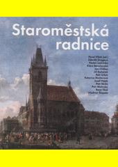 Staroměstská radnice  (odkaz v elektronickém katalogu)