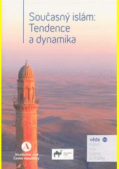 Současný islám: tendence a dynamika  (odkaz v elektronickém katalogu)