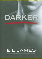 Darker : padesát odstínů temnoty pohledem Christiana Greye  (odkaz v elektronickém katalogu)