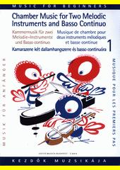 Kammermusik für Anfänger : für zwei Melodie-Instrumente und Basso Continuo (odkaz v elektronickém katalogu)