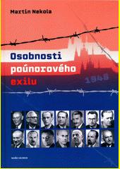 Osobnosti poúnorového exilu : 1948  (odkaz v elektronickém katalogu)