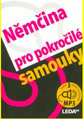 Němčina pro pokročilé samouky  (odkaz v elektronickém katalogu)