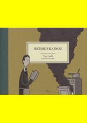 Pečeme s Kafkou : komiksové stripy  (odkaz v elektronickém katalogu)