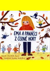 Ema a panáčci z Černé hory  (odkaz v elektronickém katalogu)