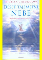 Deset tajemství nebe  (odkaz v elektronickém katalogu)